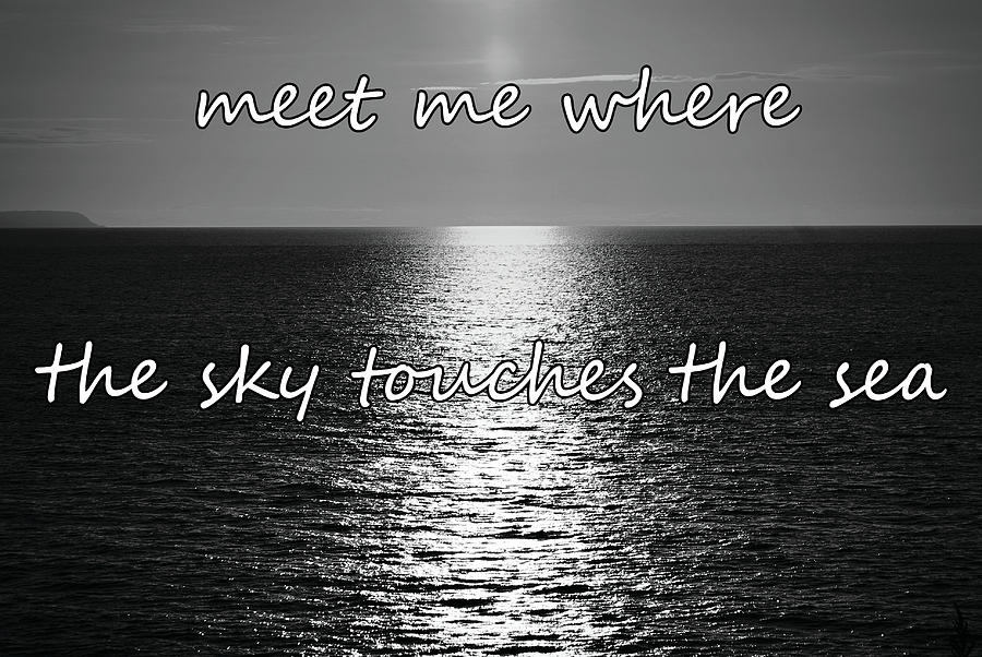 Meet me where the sky touches the sea by Colin Clarke