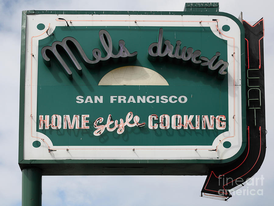 San Francisco Photograph - Mels Drive-in Diner Sign In San Francisco - 5d18015 by Wingsdomain Art and Photography