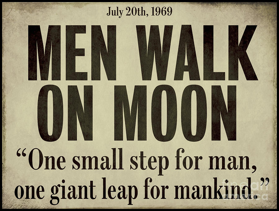 One Small Step For Man Painting - Men Walk On Moon Newspaper by Mindy Sommers
