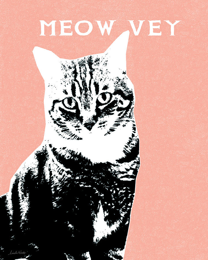 Meow Vey- Art By Linda Woods Digital Art