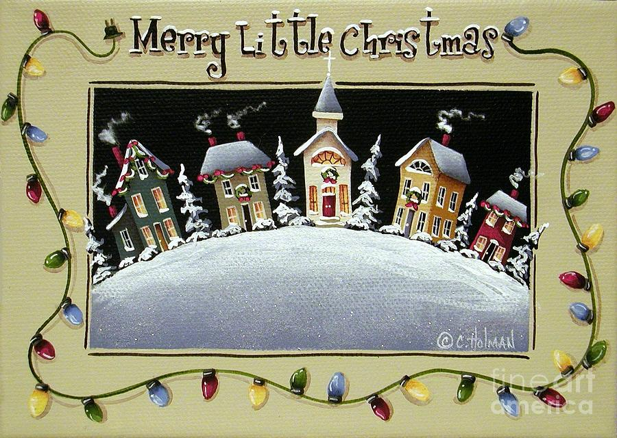 Print Painting - Merry Little Christmas Hill by Catherine Holman