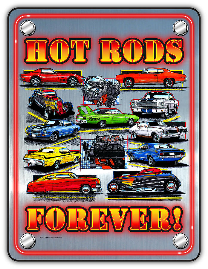 Metal Hot Rods Forever by K Scott Teeters
