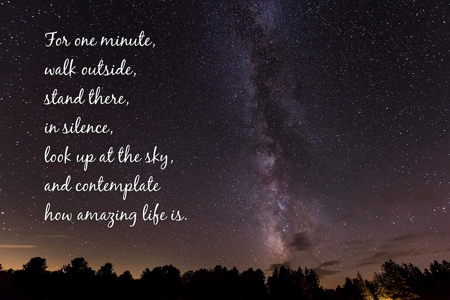 Milky Way And Stars Amazing Life Quote Photograph By Terry Deluco