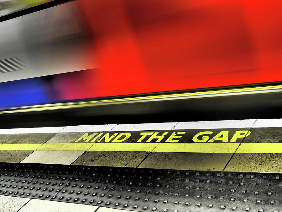 Mind The Gap Photograph