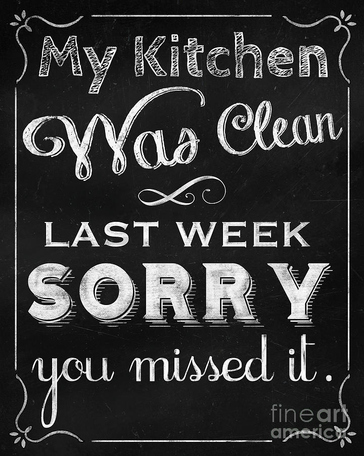 Missed It Messy Kitchen Chalkboard Art Home Decor
