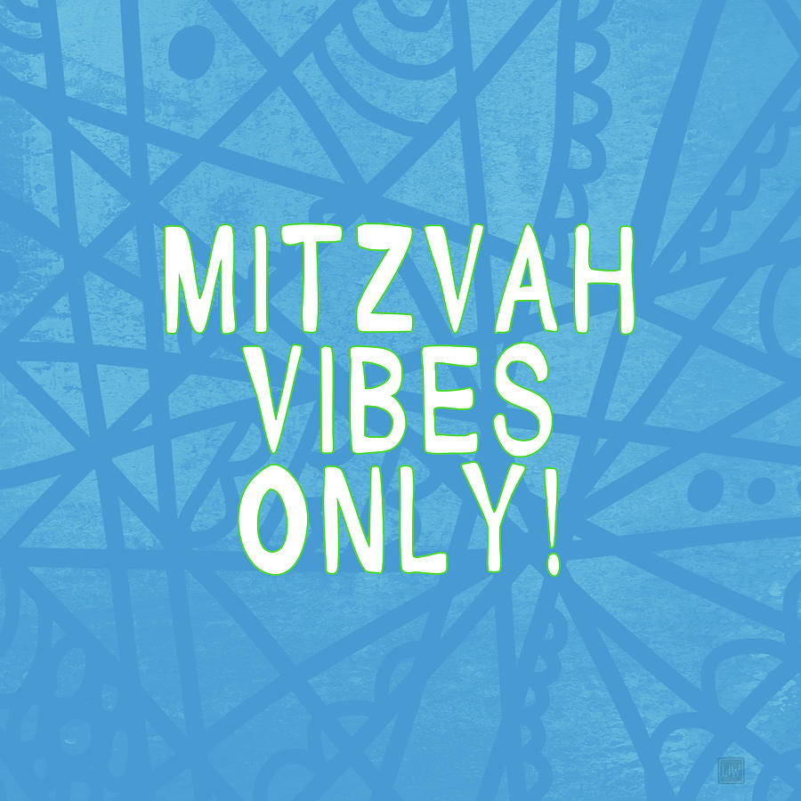 Celebration Digital Art - Mitzvah Vibes Only Blue Print- Art by Linda Woods by Linda Woods