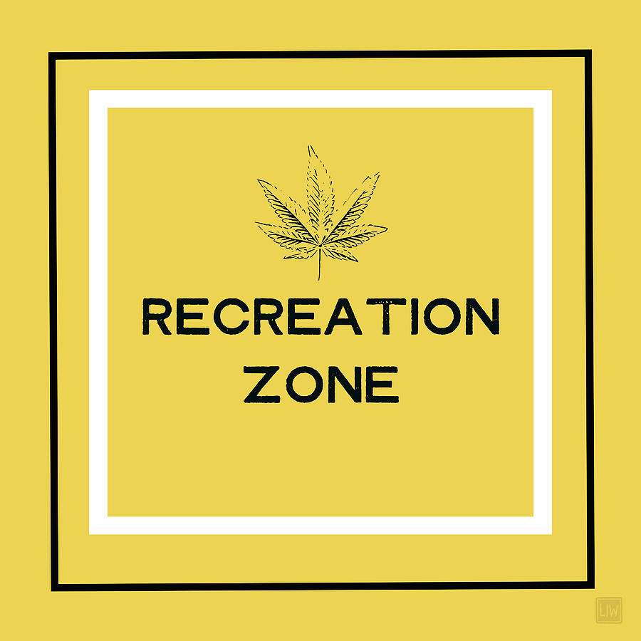 Cannabis Mixed Media - Modern Recreation Zone Sign- Art By Linda Woods by Linda Woods