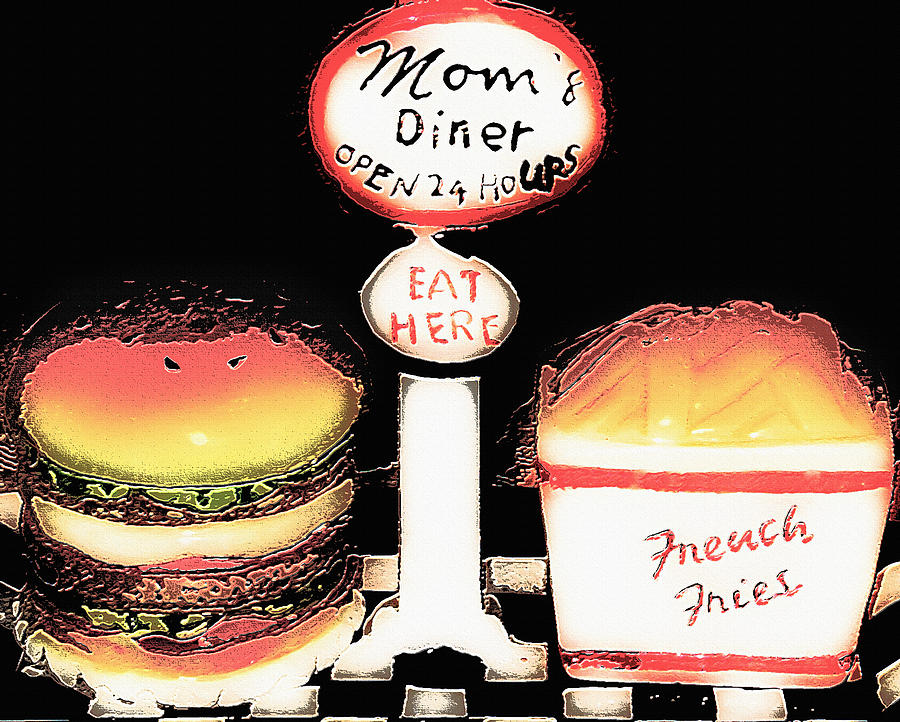 Mom Photograph - Moms Diner - Open 24 Hours by Steve Ohlsen