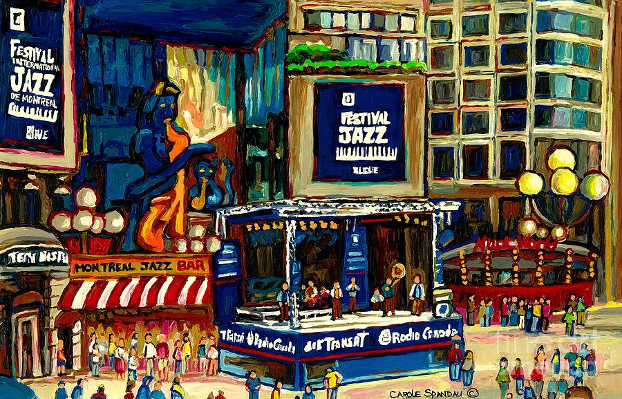 Montreal Painting - Montreal Jazz Festival Arcade by Carole Spandau