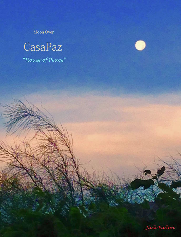 Moon Photograph - Moon Over Casapaz by Jack Eadon