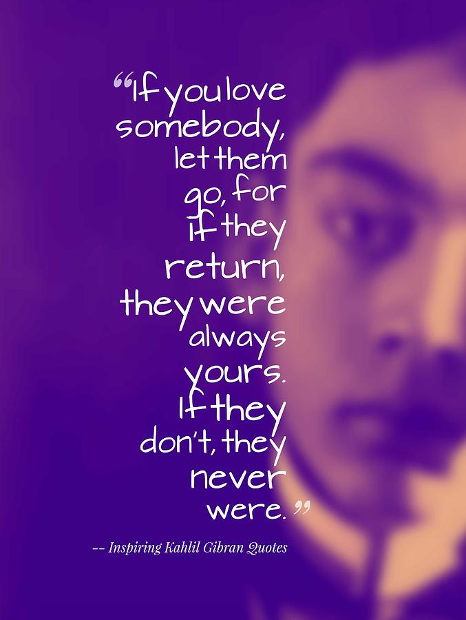 Most Inspiring Kahlil Gibran Quotes 5 Painting By Celestial Images