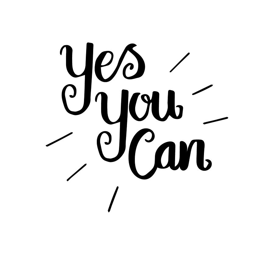 Motivational Quotes Yes You Can Drawing By Love Life Lettering