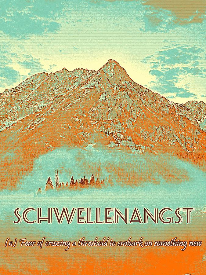 Motivational Painting - Motivational Travel Poster - Schwellenangst 2 by Celestial Images