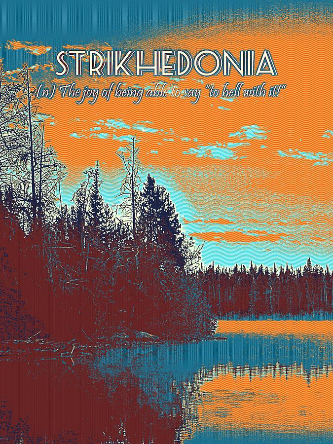 Motivational Painting - Motivational Travel Postmotivational Travel Poster - Strikhedonia 2er - Strikhedonia 2 by Celestial Images