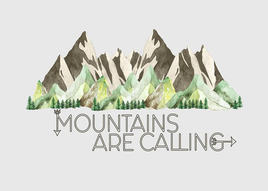 Mountains are Calling by Heather Applegate