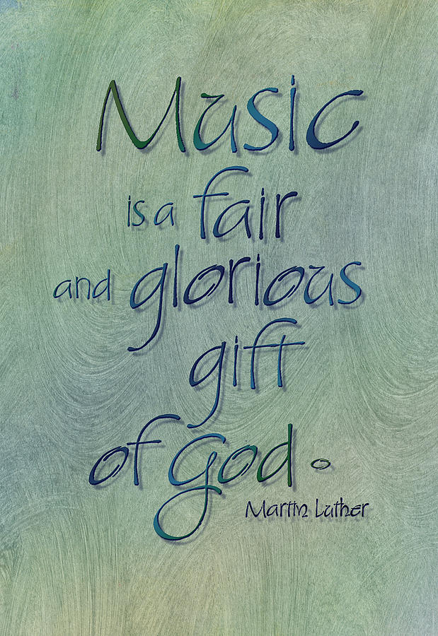 Martin Luther Painting - Music Gift by Judy Dodds
