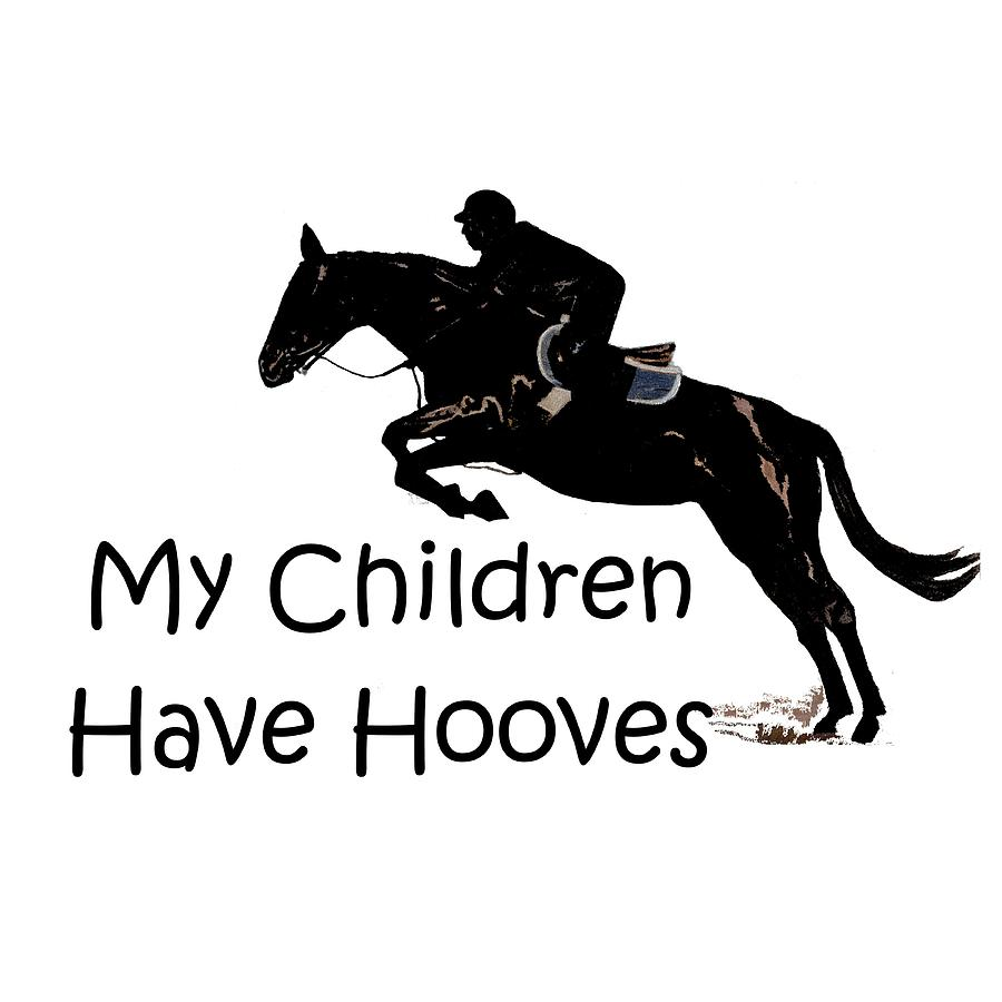 Horse Digital Art - My Children Have Hooves by Patricia Barmatz