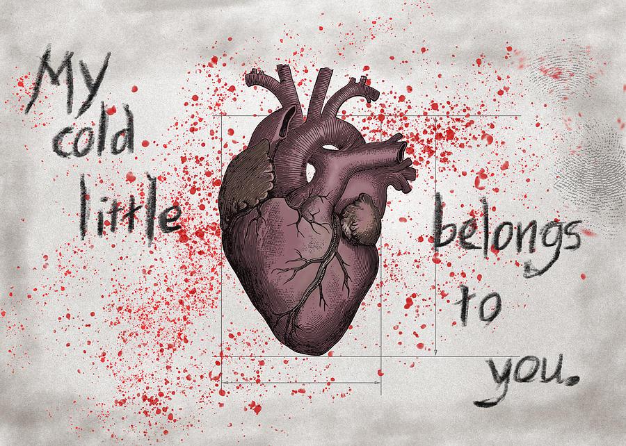 Love Digital Art - My Cold Little Heart Belongs To You by Mary Elizabeth Thompson