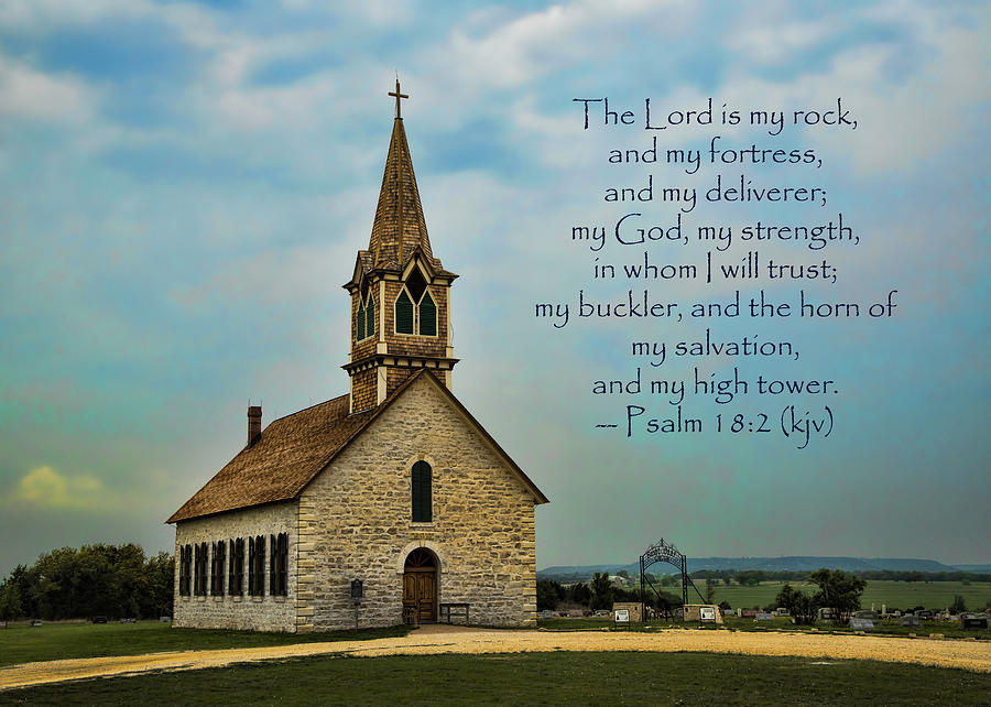 Scripture Photograph - My God My Strength My Salvation by Stephen Stookey