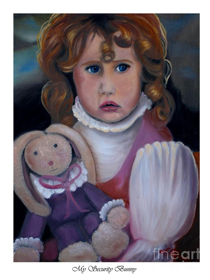 I Am Not Alone Painting - My Security Bunny by Linda Mungerson