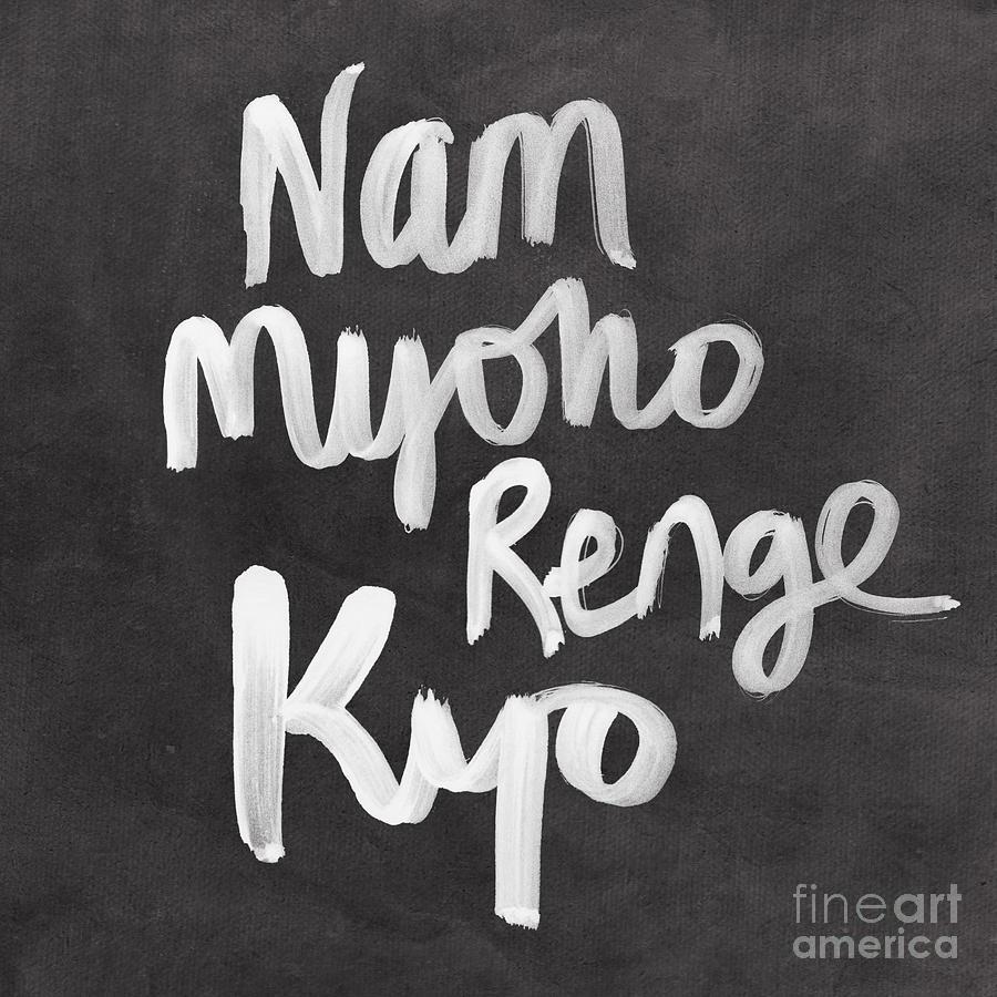 Nam Myoho Renge Kyo Mixed Media - Nam Myoho Renge Kyo by Linda Woods