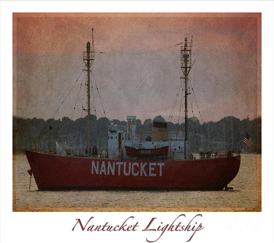 Nantucket Photograph - Nantucket Lightship  by Lori Whalen