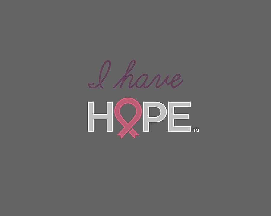 National Breast Cancer Foundation Digital Art - Nbcf I Have Hope Pink by National Breast Cancer Foundation