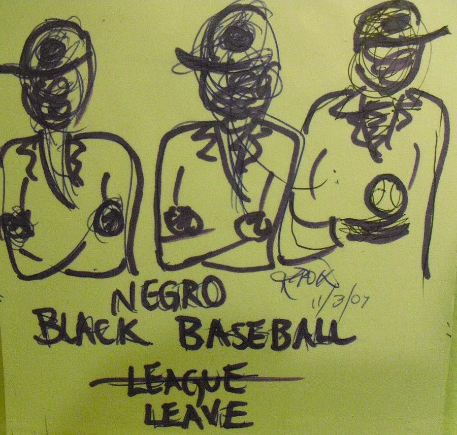 Sports Baseball Drawing - Negro Leave by Troix Johnson
