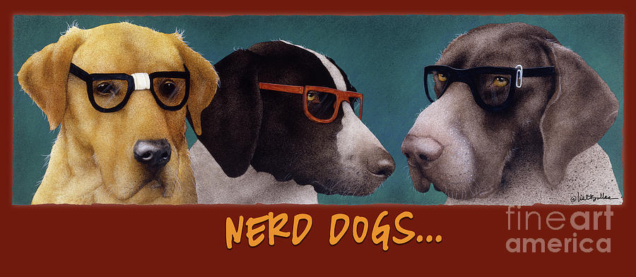 Will Bullas Painting - Nerd Dogs... by Will Bullas