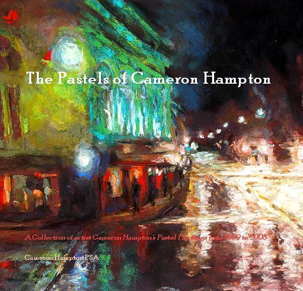 New Book The Pastels Of Cameron Hampton  Painting by Cameron Hampton PSA