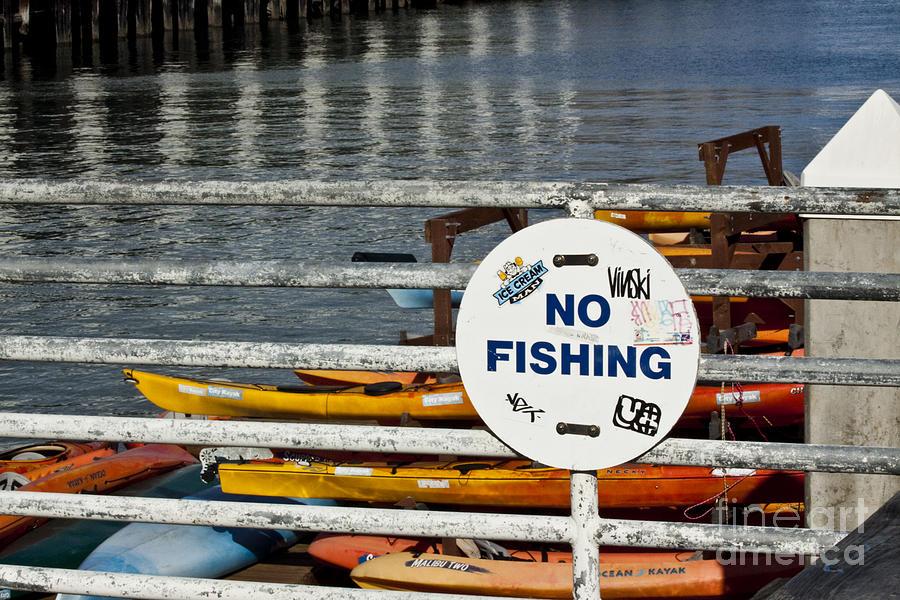 Fishing Photograph - No Fishing   A World Of Words Series by Mark Hendrickson