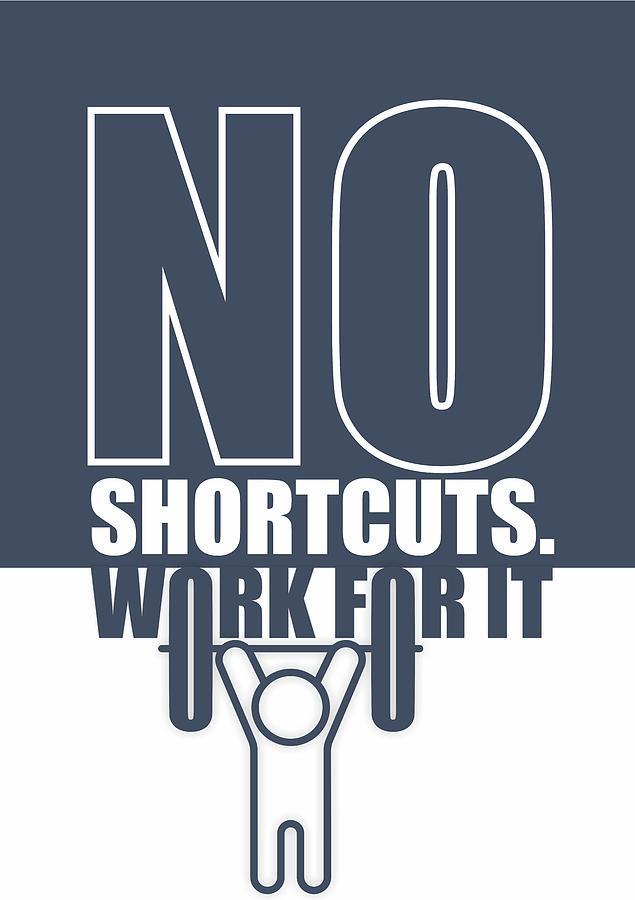 No shortcuts work for it gym motivational quotes poster