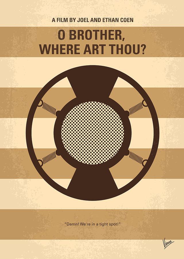 O Digital Art - No055 My O Brother Where Art Thou minimal movie poster by Chungkong Art