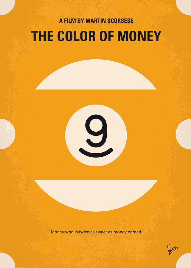The Digital Art - No089 My The Color Of Money Minimal Movie Poster by Chungkong Art