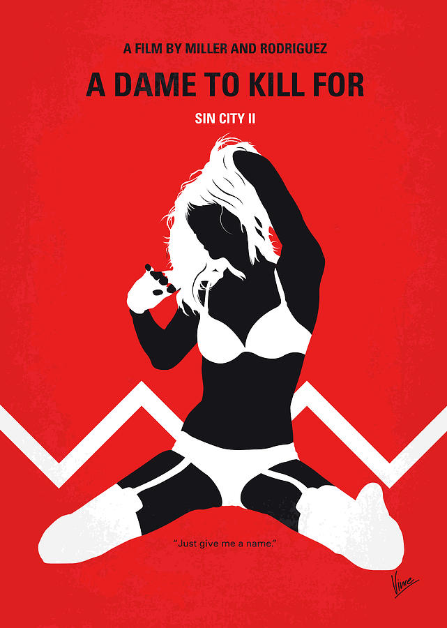 Sin Digital Art - No304-2 My Sin City A Dame To Kill For Minimal Movie Poster by Chungkong Art