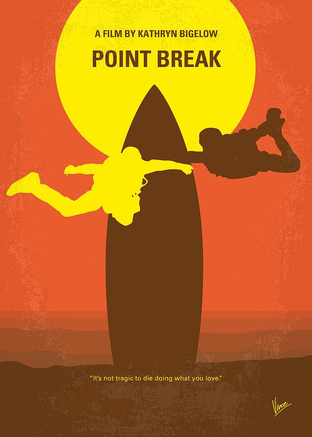 Point Digital Art - No455 My Point Break minimal movie poster by Chungkong Art
