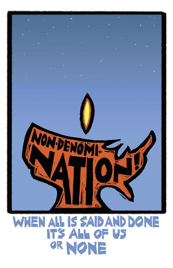 Non-denomination Mixed Media - Non-denomination by Ricardo Levins Morales