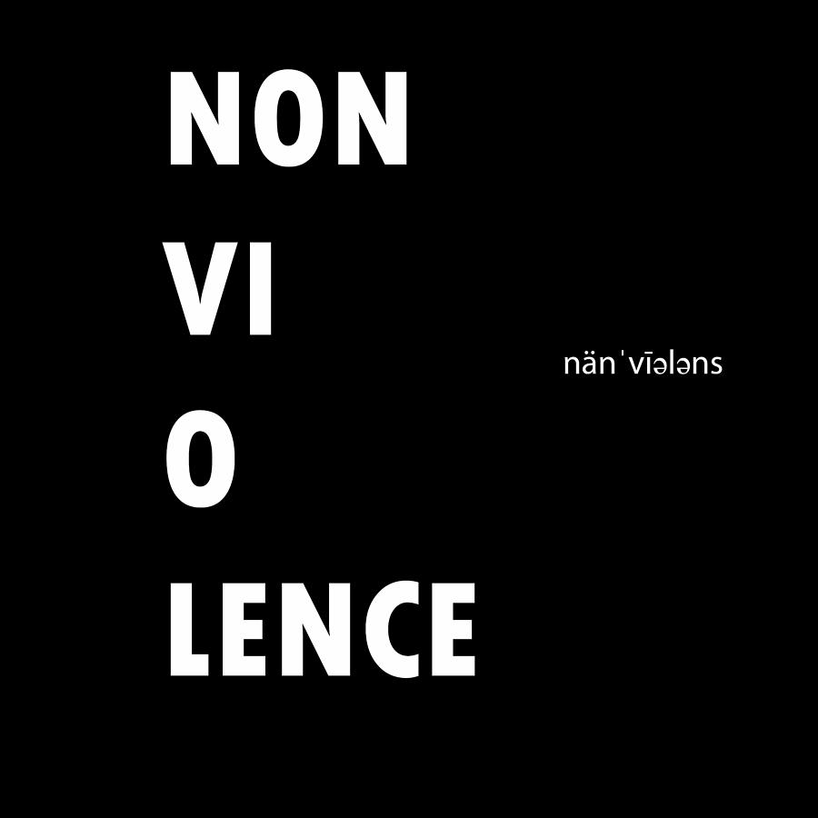Motivational Painting - Non Vi O Lence by Celestial Images
