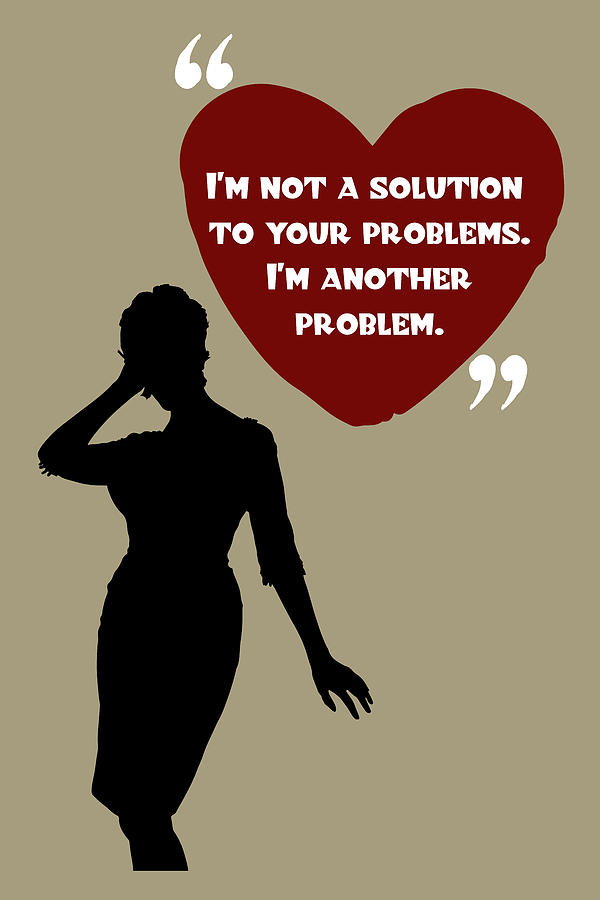 Not A Solution To Your Problems - Mad Men Poster Joan Holloway Harris Quote by Beautify My Walls