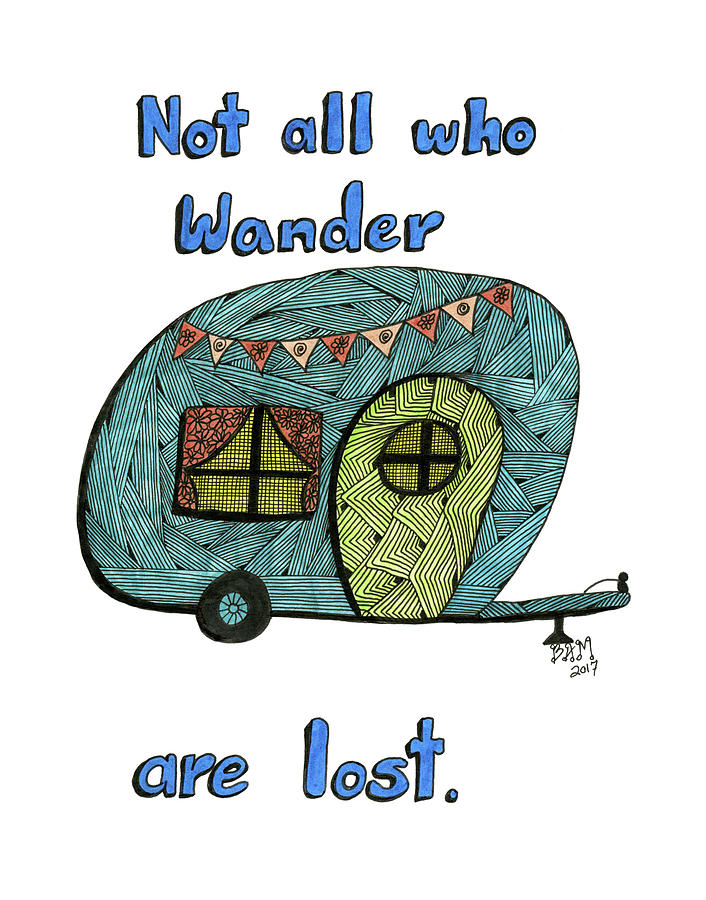 Not All Who Wander Are Lost by Barbara McConoughey