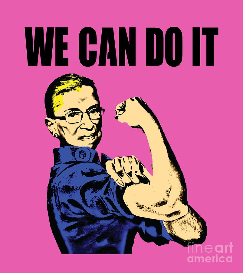 Feminist Digital Art - Notorious Rbg Ruth Bader Ginsburg We Can Do It Pop Art by Mike G