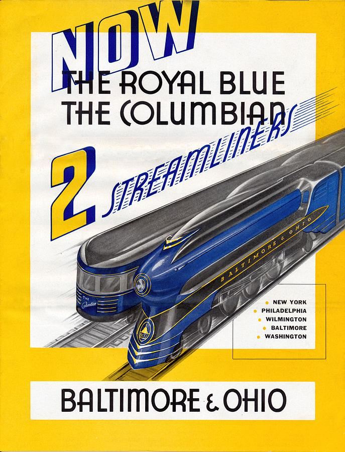 Royal Blue Painting - NOW The Royal Blue The Columbian by Baltimore and Ohio Railroad