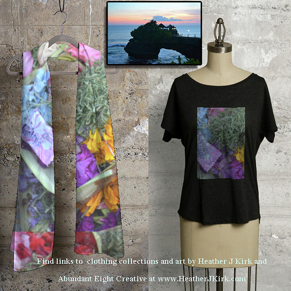 Offerings on Scarf and Tee and at Tanah Lot on the Wall by Heather Kirk