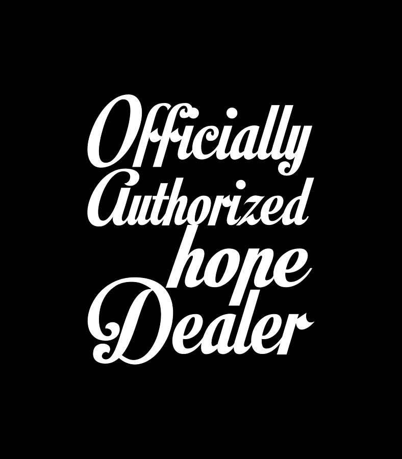 Officially Authorized Hope Dealer Photograph By Billy Soden