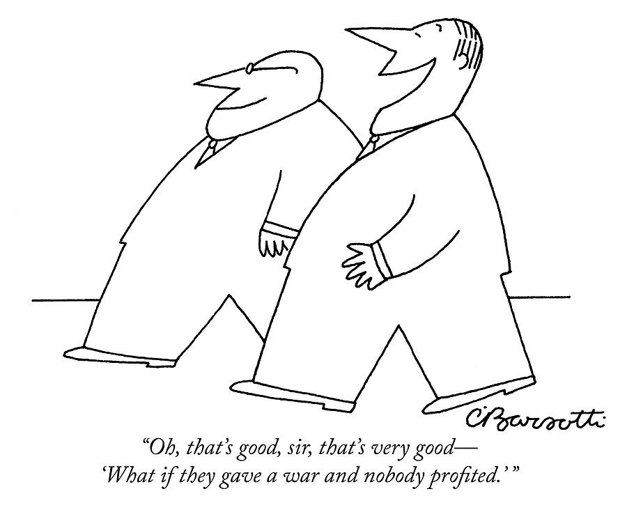 Oh, Thats Good, Sir, Thats Very Good - what If Drawing by Charles Barsotti
