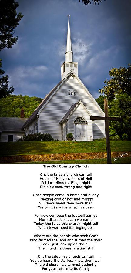 Asheville Photograph - Old Country Church by John Haldane