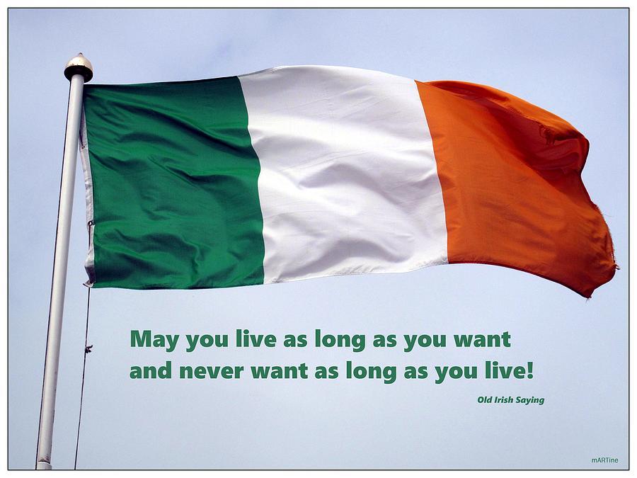 Old Irish Saying Photograph