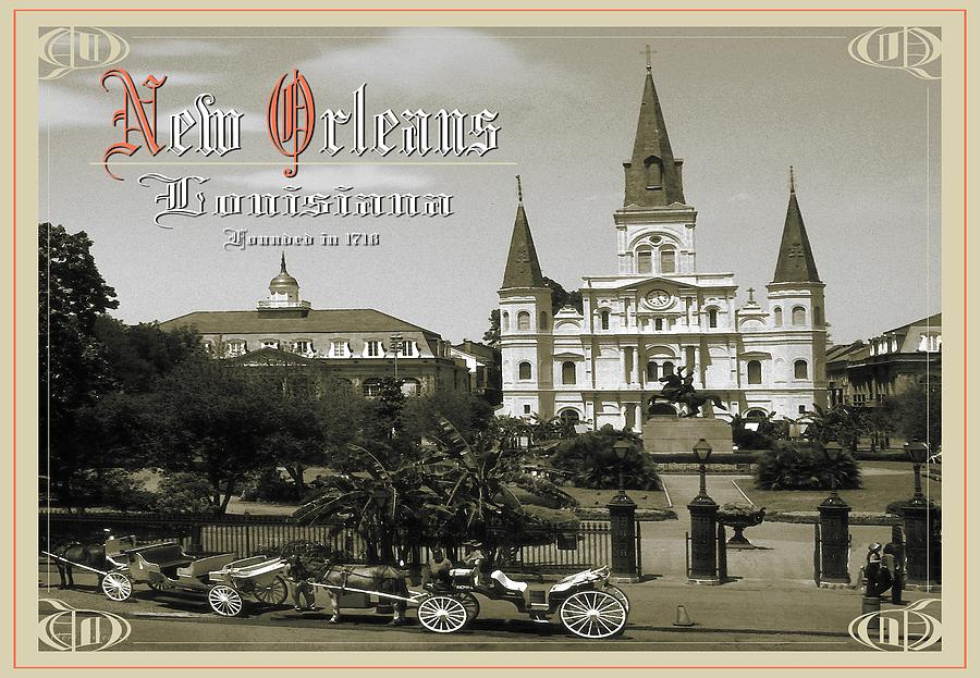 New Orleans Photograph - Old New Orleans Louisiana - Founded 1718 by Peter Potter