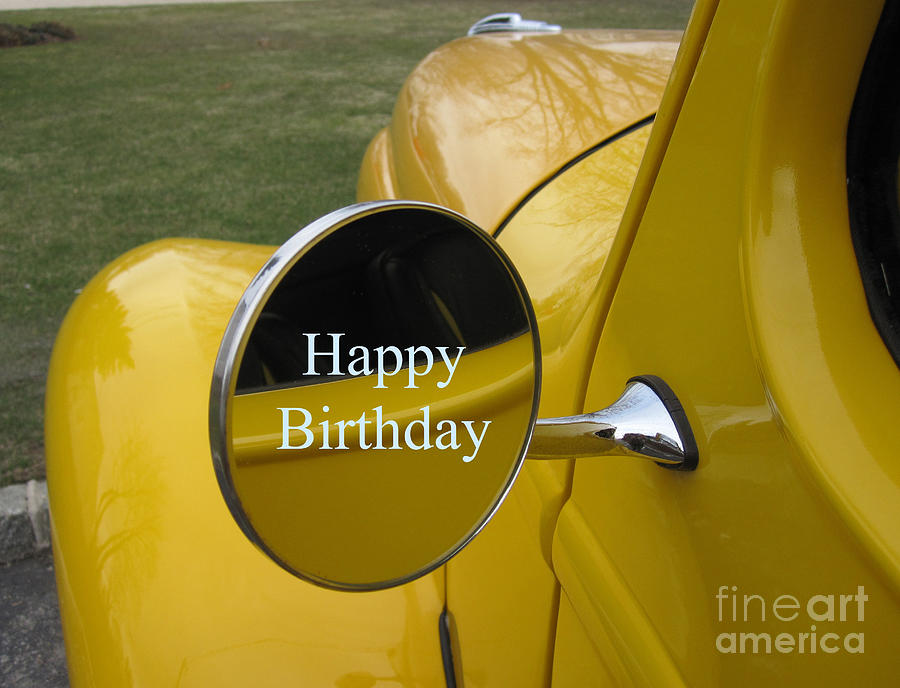 Old Yellow Truck Happy Birthday Photograph By Deborah A Andreas