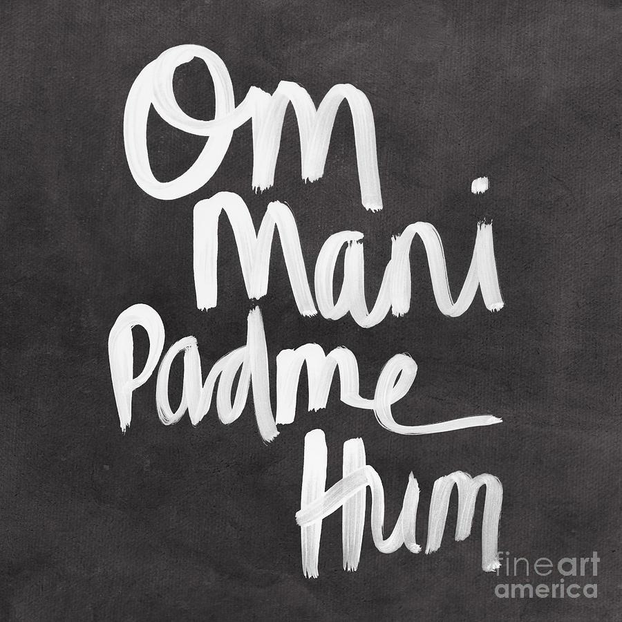 Zen Mixed Media - Om Mani Padme Hum by Linda Woods